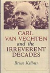 Carl Van Vechten and the Irreverant Decades