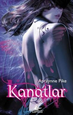 Kanatlar (Wings, #1)