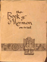 The Book of Mormon on Trial