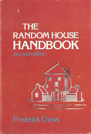 The Random House Handbook by Frederick C. Crews