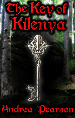 The Key of Kilenya by Andrea Pearson