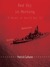 Red Sky in Morning: A Novel of World War II
