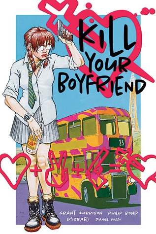 Kill Your Boyfriend by Grant Morrison