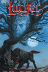 Lucifer, Vol. 9: Crux (Lucifer, #9)