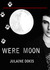 Were Moon - Short Story