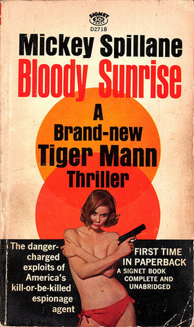 Bloody Sunrise by Mickey Spillane