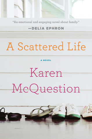 A Scattered Life by Karen McQuestion