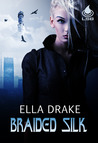 Braided Silk (Future Tales, #2)