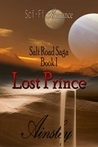 Lost Prince (Salt Road Saga, #1)