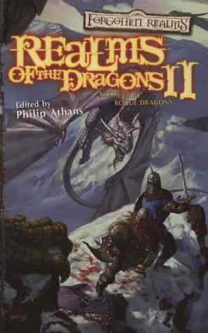 Realms of the Dragons II (Forgotten Realms: Anthologies #10)