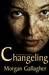 Changeling (Dreyfuss Trilogy, #1)