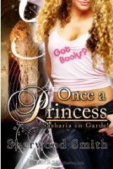 Once a Princess by Sherwood Smith