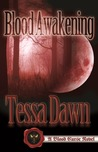 Blood Awakening (Blood Curse, #2)