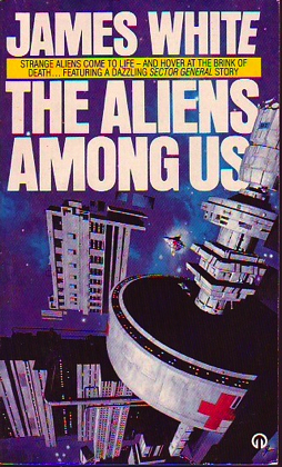 The Aliens Among Us by James White