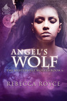 Angel's Wolf (Westervelt Wolves, #6)