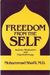 Freedom from the Self: Sufism, Meditation, Psychotherapy