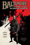 Baltimore: The Plague Ships (Baltimore, #1)