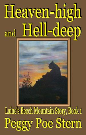 Heaven-high and Hell-deep by Peggy Poe Stern