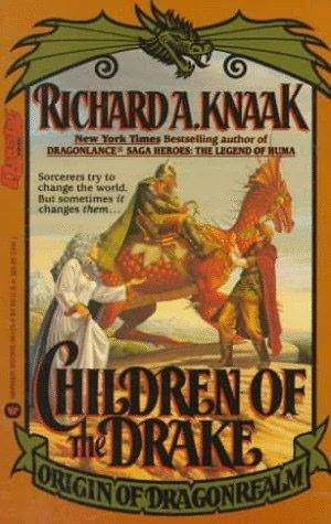 Children of the Drake by Richard A. Knaak