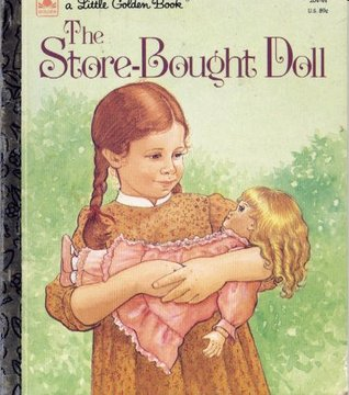 The Store Bought Doll (Little Golden Book)