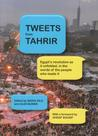Tweets from Tahrir by Nadia Idle