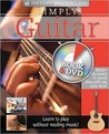 Simply Guitar [With DVD]
