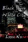 Black Shore of the White City