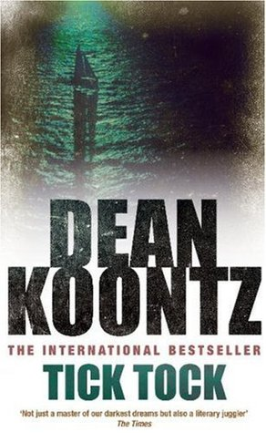 book report tock tock by dean koontz Ticktock by dean koontz my review rating: 4 of 5 stars dean koontz created a real page turner in tick tock heck, even the cover art works well with the book on this one.