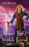 Magic Lost, Trouble Found (Raine Benares #1)