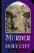 Murder in the Holy City (Sir Geoffrey Mappestone, #1)