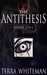The Antithesis (The Antithesis, #1)