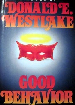 Good Behavior by Donald E. Westlake
