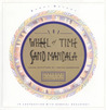 The Wheel of Time Sand Mandala: Visual Scripture of Tibetan Buddhism