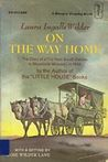 On the Way Home: The Diary of a Trip from South Dakota to Mansfield, Missouri, in 1894  (Little House, #10)