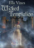 Wicked Temptation by Ella Vines