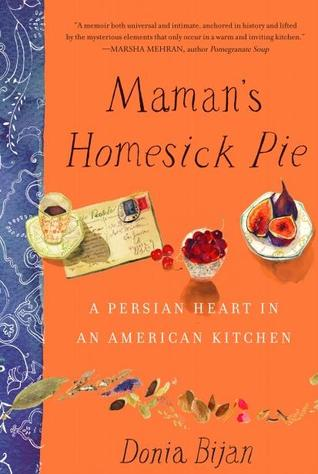 Maman's Homesick Pie by Donia Bijan
