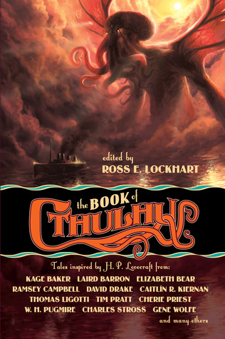 The Book of Cthulhu by Ross E. Lockhart