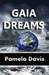 Gaia Dreams