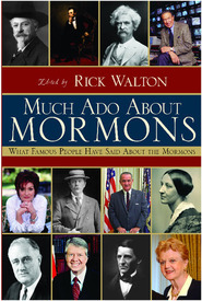 Much ADO about Mormons by Rick Walton