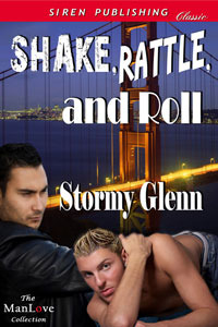 Shake, Rattle, and Roll by Stormy Glenn