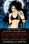 Coyote Night (Black Dog and Rebel Rose)