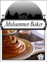 Midsummer Baker by Megan Derr