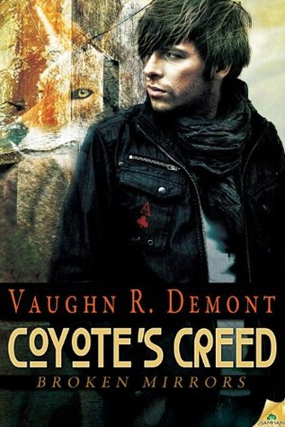 Coyote's Creed by Vaughn R. Demont