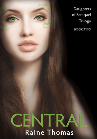 Central (Daughters Of Saraqael, #2)