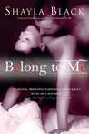 Belong To Me (Wicked Lovers, #5)