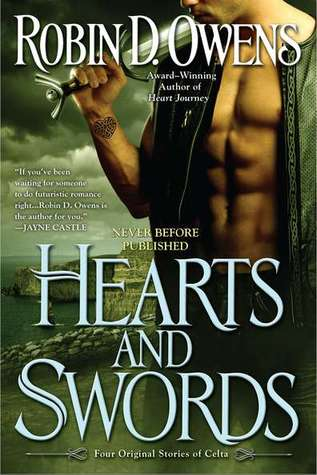 Hearts and Swords by Robin D. Owens