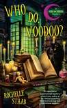 Who Do, Voodoo? (A Mind For Murder Mystery #1)