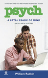 A Fatal Frame of Mind (Psych, #4)