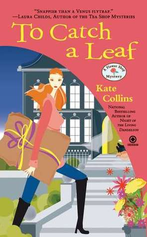 To Catch a Leaf by Kate Collins