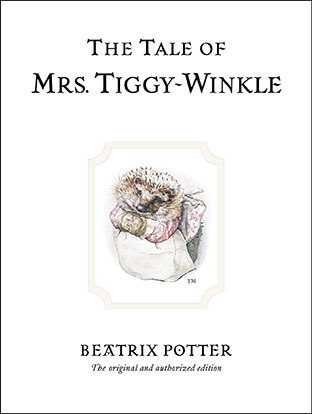 The Tale of Mrs. Tiggy-Winkle by Beatrix Potter